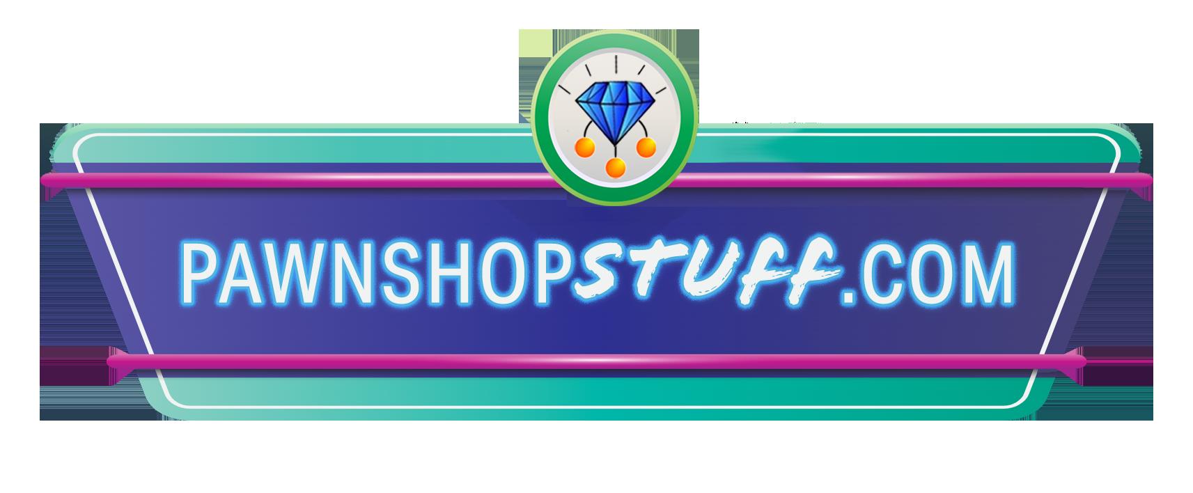 Pawn Shop Stuff